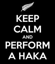 'KEEP CALM AND PERFORM A HAKA' Poster