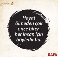 KAFA Dergisi (@kafadergisi) | Twitter Quotes About Everything, Happy Campers, Book Quotes, Motto, The Dreamers, Quotations, Literature, Poems, Thoughts