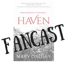 Haven by Mary Lindsey | Fancast | Falling Down the Book Hole