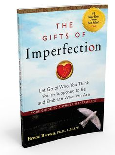 """Gifts-of-Imperfection I just finished Brene Brown's """"The Gifts of Imperfection."""" It's a great reminder not to hide who you are and to make time for yourself."""