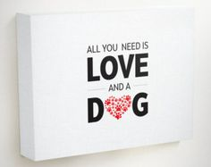 Dog Art Print Dogs Are Love Poem Dogs Wall Art by thedreamygiraffe