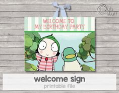 Printable Sarah and Duck welcome sign