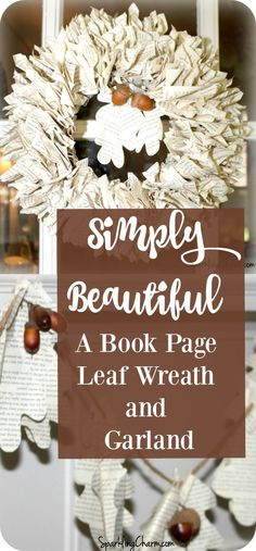 A Simply Beautiful Book Page Leaf Wreath & Garland - Sparkling Charm #ThanksgivingCrafts #FallDecor # Garland