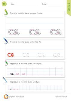 le mouvement d'une boucle qui a pour sommet le premier interligne. Deux gestes en Graphisme permettent d'écrire le mot ce : le rond et la boucle. La hauteur de chaque lettre est de un interligne.