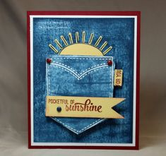 Denim, a favorite fashion statement! It's easy to bring the denim look to your card creations! My March Fresh Card Making Idea will feature the Faux Denim technique paired with the fun stamp set, Pocketful of Sunshine. Pocket Full Of Sunshine, Fabric Postcards, Masculine Birthday Cards, Fun Fold Cards, Pocket Cards, Kids Cards, Greeting Cards Handmade, Scrapbook Cards, Quilting Projects