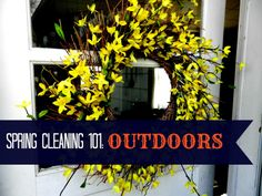 Organizing Life with Less: Spring Cleaning 101: Outdoors