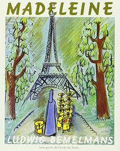 Madeline for Madeleine. (Btw, Ludwig Bemelmans' daughter's name WAS Madeleine. Michel De Montaigne, Great Books, My Books, Music Books, Madeline Book, Ludwig Bemelmans, 100 Books To Read, Belle France, Feminist Books