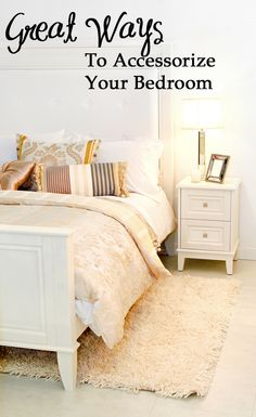 Great ways to accessorize your bedroom