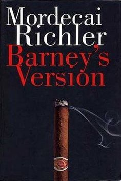 Barney's Version-Mordecai Richler.