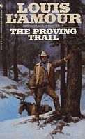 """The Proving Trail"" by Louis L'Amour; any of his books with a western setting; if can find paperback copies from the 80's to early 90's the covers will have great art from some of the best western artists then living"