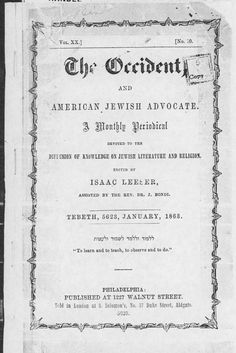 """In November 1862, President Lincoln issued an order allowing soldiers to attend church on Sundays when circumstances permitted. In response, Washingtonian Bernhard Behrend wrote to Lincoln. Behrend's letter inquired, """"Shall you not give the same privilege to a minority of the army that you give to the majority?"""" The letter was published in this issue of the Jewish periodical The Occident. There is no record of Lincoln's response. (image courtesy Library of Congress)"""