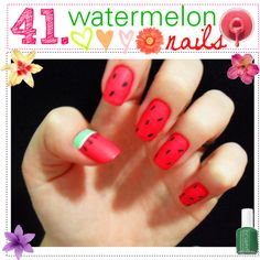 ♥ 41. Watermelon Nails