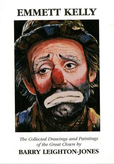 Title: Emmett Kelly: The Collected Drawings and Paintings of the Great Clown Author: Barry Lieghton-Jones Publication: art 4 art co., England Publication Date: 1998 Book Description: White paperback. 59 pages with 48 black and white and color plate illsutrations. Collectors edition of 2,500 signed and numbered. This is No. 375. Call Number: CIRCUS GV 1811 .K4 L4 Scary Clown Mask, Le Clown, Circus Clown, Evil Clowns, Scary Clowns, Cartoon Drawings, Cartoon Art, Emmett Kelly Clown, Clown Pics