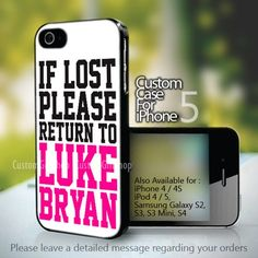 Luke Bryan Quote For iPhone 5,5s,5c Case (Leave a Note)