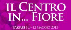"""A #Sassari la quarta edizione della rassegna florovivaistica """"Il Centro in… Fiore"""""""