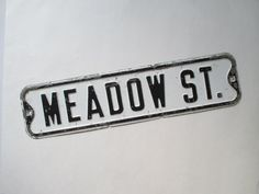 Vintage Metal Street Sign  Meadow Street  by vintagenelly on Etsy, $46.00