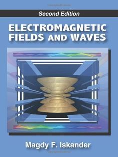 Electromagnetic fields and waves / Magdry F Iskander