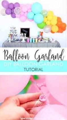 DIY Balloon Garland Tutorial - Rainbow Balloon Garland Arch - Make your own balloon garland - Rainbow Balloon Garland Birthday Party - Party Balloons #balloons #balloongarland #partydecor #birthdayparty #rainbow #diy #tutorial #party