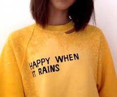 """Happy when it rains"" yellow aesthetic"