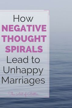 90% of the arguments we have with our spouses are pointless and blown way out of proportion. Disagreements come about primarily due to unrelated issues, or because we're in a negative emotional state when a neutral, minor situation arises, causing a negative thought spiral.