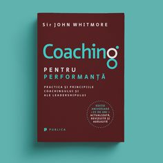 #coachingperformance #romanianedition #anniversaryedition