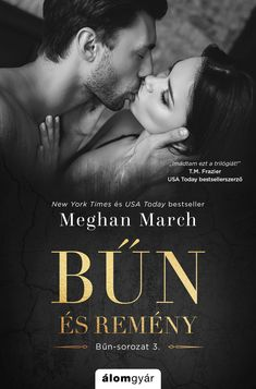 Meghan March - Bűn és remény Usa Today, New York Times, Best Sellers, Feelings, Books, Movies, Movie Posters, Novels, Libros