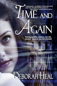 Time and Again: book one in the trilogy. http://deborahheal.com/about-my-books/time-and-again/