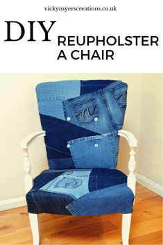 Learn how to reupholster a bedroom chair using your old jeans! Step by step photograph tutorial plus video of the DIY - go on have a go! Diy Furniture Hacks, Furniture Makeover, Denim Furniture, Furniture Removal, Upcycled Furniture, Upholstery Courses, Patchwork Chair, Types Of Sofas, Bedroom Chair