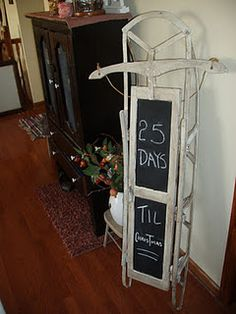 - i could hang a little chalkboard from my old sled to countdown the days to christmas -