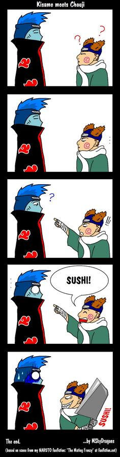 "Sounds fishy... Poor Kisame lost the ""who got the bigger knife""-combat! <3"