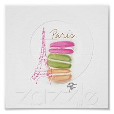 The French Dessert Macaron Eiffel Sketch Poster from Zazzle.com