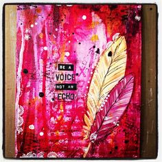 Be a voice not an echo ❤, via Flickr.