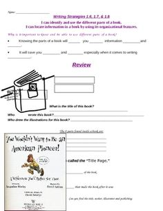 This worksheet goes with an interactive Power Point that will help students understand different parts of a book and why it is important to be able...