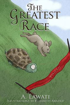"""Read """"The Greatest Race"""" by A Lawati available from Rakuten Kobo. Gul, a young Afghan Tortoise in Yosemite Park, who impulsively accepts a challenge to race from the Cottontail Clan of r. The Great Race, Free Online Jigsaw Puzzles, Important Life Lessons, One Story Homes, Book Show, Inspirational Books, Book Publishing, Childrens Books, Storytelling"""