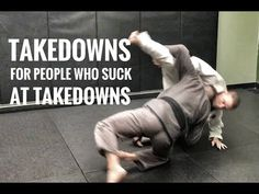 Jiu-Jitsu Takedowns for People Who Suck at Takedowns - YouTube