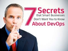 7 Secrets that Smart Businesses Don't Want You to Know About DevOps