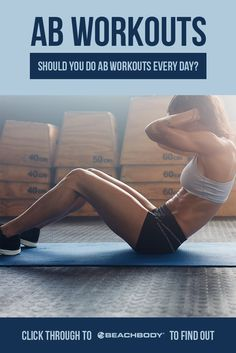 Should you workout your core every day? Read this blog to checkout how best to maximize your core exercises. best core workouts // crunches // fitness tips // get fit // best workouts for weight loss // ab workouts // Beachbody // Beachbody Blog
