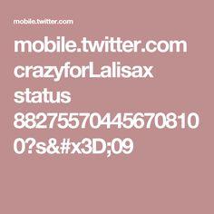 mobile.twitter.com crazyforLalisax status 882755704456708100?s=09