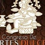 II Congreso de Artes Dulces, Pastelería y Chocolatería Evolutiva