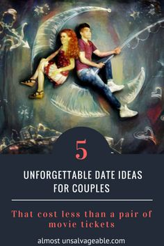 Creative and affordable date ideas #love #holidays #romance #almostunsalvageable