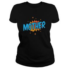Mother Comic book Hero T-Shirt #gift #ideas #Popular #Everything #Videos #Shop #Animals #pets #Architecture #Art #Cars #motorcycles #Celebrities #DIY #crafts #Design #Education #Entertainment #Food #drink #Gardening #Geek #Hair #beauty #Health #fitness #History #Holidays #events #Home decor #Humor #Illustrations #posters #Kids #parenting #Men #Outdoors #Photography #Products #Quotes #Science #nature #Sports #Tattoos #Technology #Travel #Weddings #Women