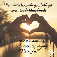 """Never stop saying """"I love you. I Love You S, My Love, Life Advice, My Heart, Old Things, Sayings, Words, Quotes, My Boo"""