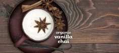 Vanilla Chai (Organic) - Spicy Black Tea Blend With A Sweet And Creamy Hint Of Vanilla Natick Mall, Organic Loose Leaf Tea, Davids Tea, Vanilla Chai, Tea Blends, Biologique, Non Alcoholic, Tea Time, Creme