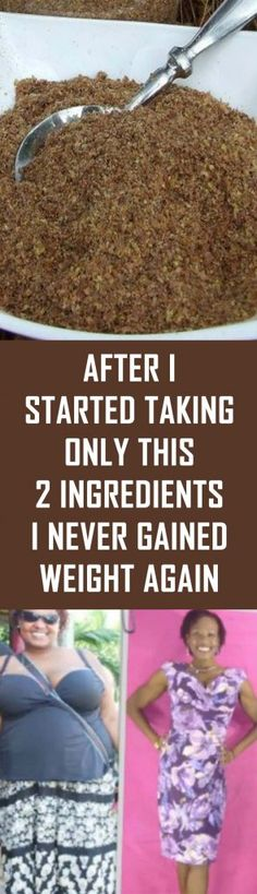 After I Started Talking Only This 2 Ingredients I Never Gained Weight Again. After I Started Talking Only This 2 Ingredients I Never Gained Weight Again. Loose Weight, Weight Gain, Weight Loss Tips, Reduce Weight, Losing Weight, Herbal Remedies, Home Remedies, Health Remedies, Clogged Arteries