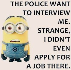 The police want to interview me...
