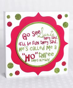 Look at this 'Called Me a Ho Three Times' Box Sign on #zulily today!