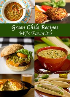 A collection of over 30 recipes with New Mexico green chile @mjskitchen #green #chile #Hatch