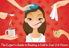 The Expert's Guide to Beating a Cold in 24 Hours