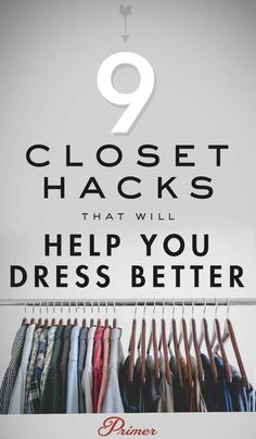 5 Closet Hacks That Will Help You Dress Better Mens Closet Organization, Wardrobe Organisation, Organization Ideas, Men Apartment, Capsule Wardrobe Work, Wardrobe Basics, Men Dress Up, Closet Hacks, Best Primer