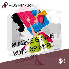 Bundle sale buy 2 or more and save 20% Bundle sale Other